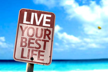 Live Your Best Life Sign On A ...