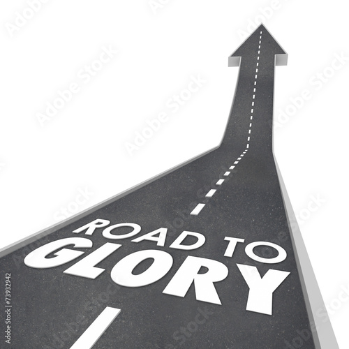 Fotografie, Tablou  Road to Glory Words Fame Celebrity VIP Famous Legendary Performa
