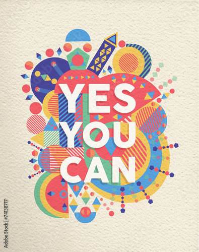 Fényképezés  Yes you can quote poster design