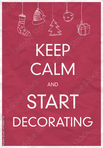 Juliste  Keep Calm And Start Decorating
