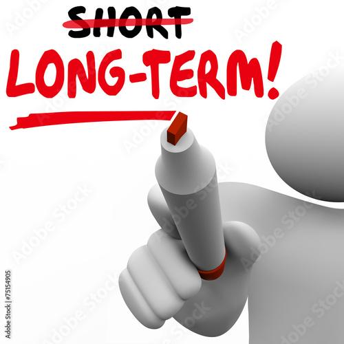 Fényképezés  Long Term Word Vs Short Better Results Longer Later Investment M