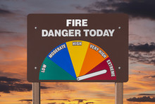 Extreme Fire Danger Today Sign...