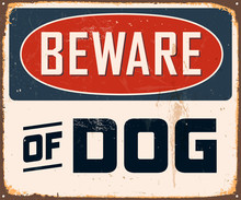 Vintage Metal Sign - Beware Of...
