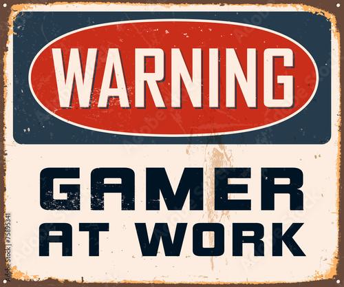 Cuadros en Lienzo Vintage Metal Sign - Warning Gamer at Work - Vector EPS10.