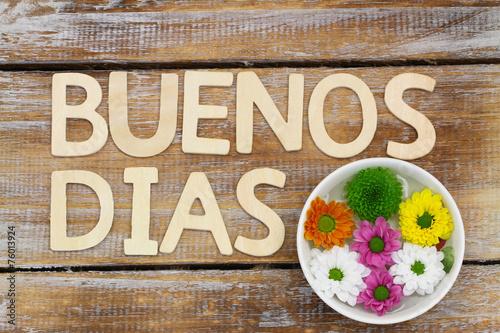 Αφίσα  Buenos Dias (Good morning in Spanish) and santini flowers