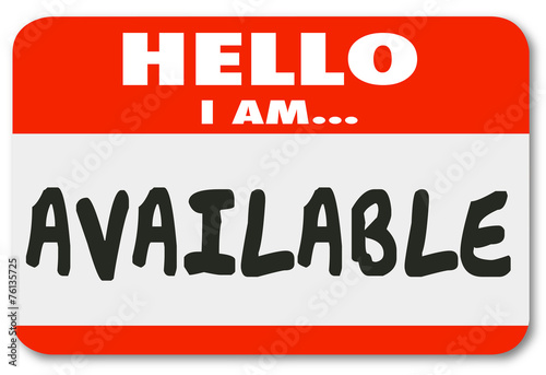 Photo Hello I Am Available Name Tag Sticker Accessible Convenience Ser
