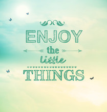 Enjoy The Little Things Text With Small Butterflies