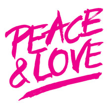 Vector Pink Painted Sign PEACE & LOVE