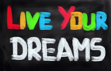 Fototapeta Motywacje Live Your Dreams!