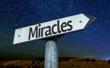 Miracles Sign With A Beautiful...