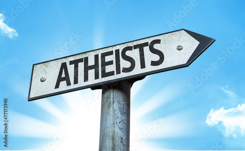 Photo Atheists sign with a beautiful day