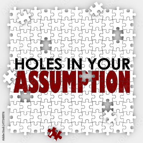 Photo Hole In Your Assumption Puzzle Pieces Bad Wrong Guess