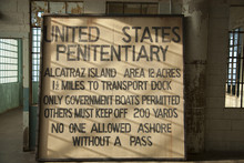 Old Sign Inside Alcatraz Prison