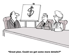 Cartoon Of Business Plan That Only Includes A Dollar Sign.