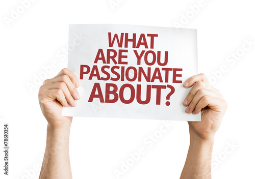 Photo  What Are You Passionate About? card isolated on white