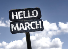 Hello March Sign With Sky Back...