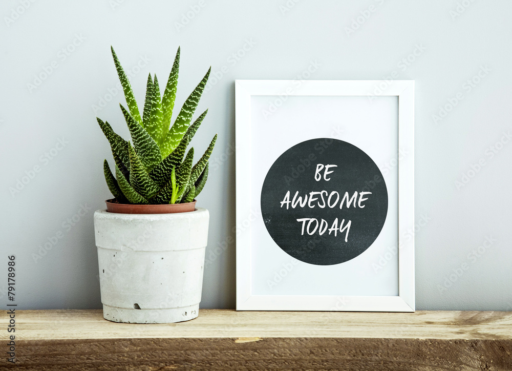 Photo & Art Print white frame BE AWESOME TODAY with succulent in diy ...