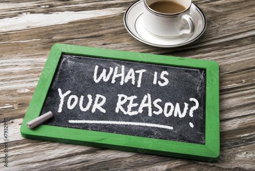 Obraz what is your reason - fototapety do salonu