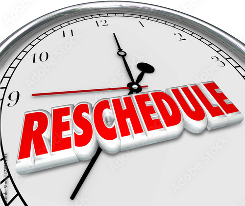 Photo Reschedule Delay Postponement Words Clock Late Apponitment Cance