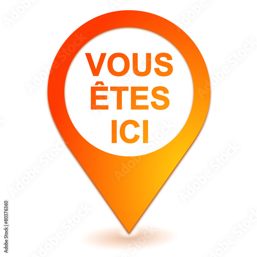 Fotografía  vous êtes ici sur symbole géolocalisation orange