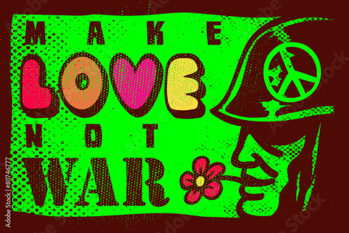 Fotografia  Make love not war, sixties anti-war inspiring poster design