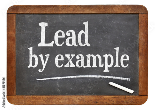 Lead By Example Buy This Stock Photo And Explore Similar Images At