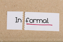 Sign With Word Informal Turned Into Formal