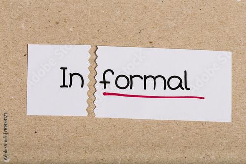 Fotografie, Obraz  Sign with word informal turned into formal