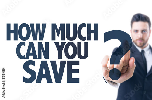 Wallpaper Mural Business man pointing the text: How Much Can You Save?