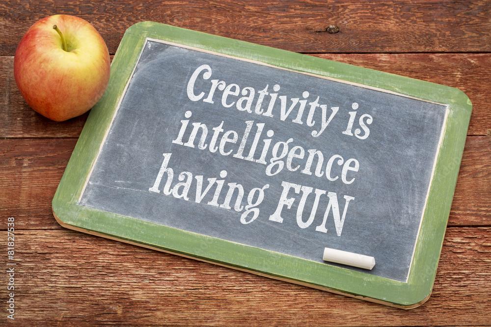Fototapety, obrazy: Creativity is intelligence having fun