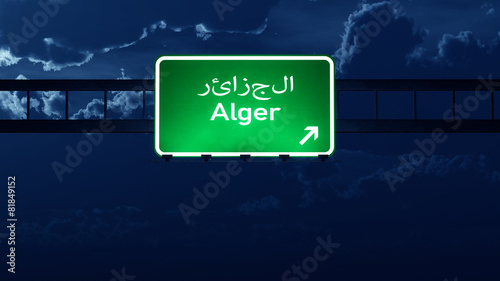 Foto op Aluminium Algerije Alger Algeria Highway Road Sign at Night