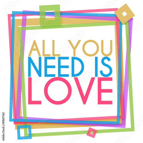 Photo  All You Need Is Love Colorful Frame