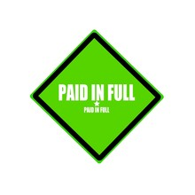 Paid In Full  White Stamp Text On Green Background
