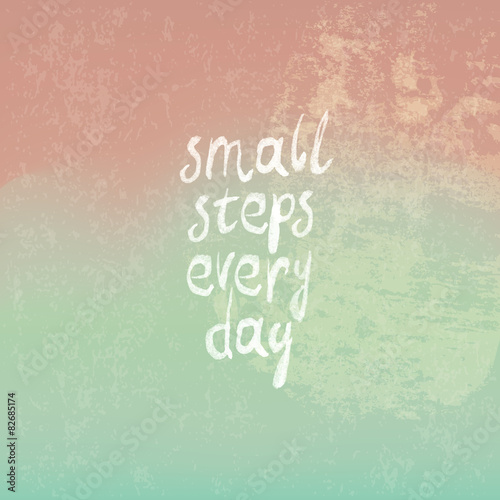 Photo  Vintage Background from Pink to Green with Phrase small steps e