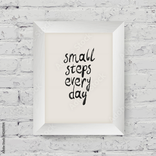 "Fotografie, Obraz  Motivational poster ""small steps every day"" in the art wooden fr"