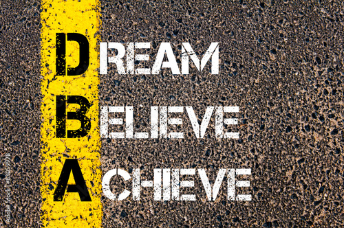 Dream, Believe, Achieve motivational quote.