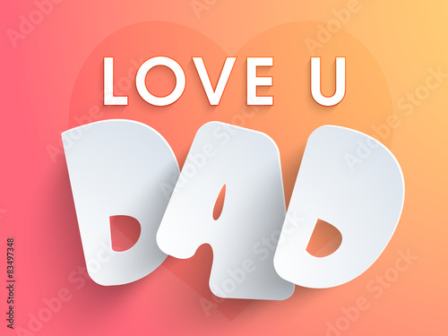 Shiny Text Love U Dad For Happy Fathers Day Buy This Stock