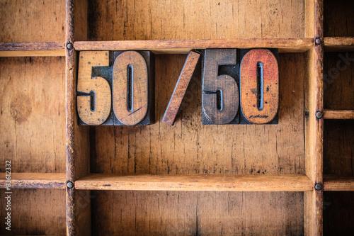 Fényképezés  50/50 Concept Wooden Letterpress Theme