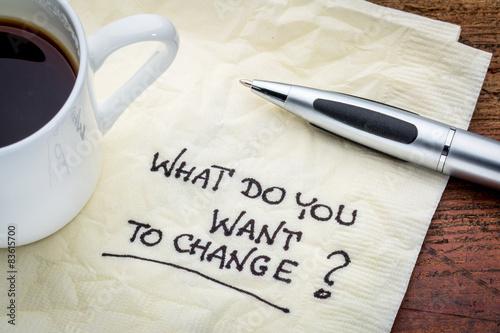 Fotografía  Que quieres cambiar?
