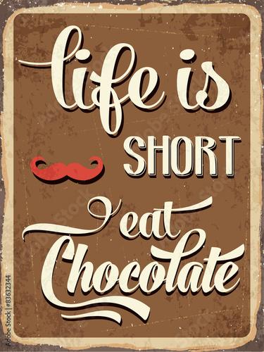retro-metalowy-napis-zycie-jest-krotkie-jedz-czekolade