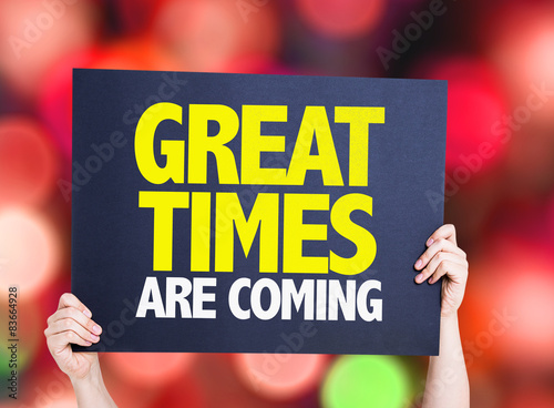 Photo  Great Times Are Coming card with bokeh background