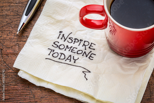 Obraz inspire someone today - fototapety do salonu