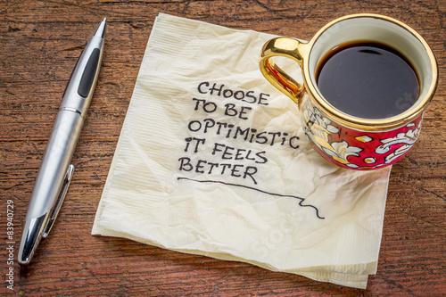 Stampa su Tela  choose to be optimistic on napkin