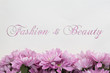 """Fashion and Beauty"" Flower frame on white background"