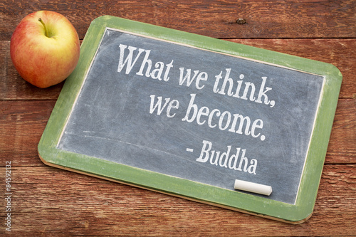Fotografie, Obraz  Co si myslíme, že se staneme - Buddha citace