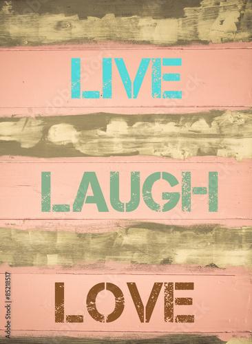 LIVE LAUGH LOVE motivational quote Poster