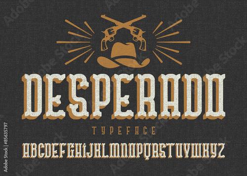 """Valokuvatapetti """"Desperado"""" typeface"""
