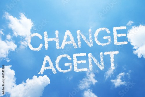 change agent a cloud word on sky.