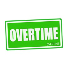 OVERTIME White Stamp Text On Green