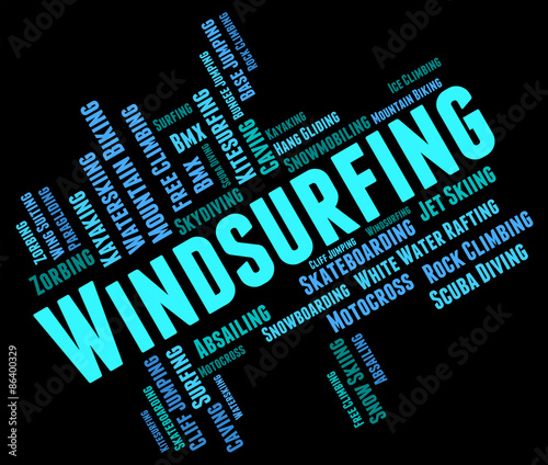 obraz PCV Windsurfing słowo oznacza Sail przyjęcia na pokład Sailboarding